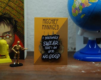 i solemnly swear that i am up to no good PIN
