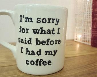 Mug Coffee Lover Tea Lover Funny Mug Hand Painted Ceramic Mug Gift Personalised Mug Personalized Gift