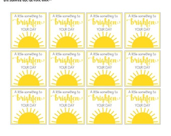 """Brighten Your Day Square Tags 2"""" each digital you print your own- INSTANT DOWNLOAD"""