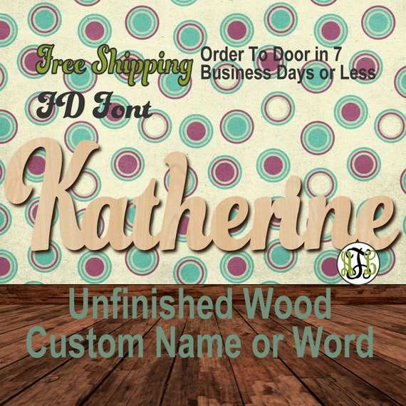 Unfinished Wood Custom Name or Word FD Font, wood cut out, Script, Connected, wood cutout, wooden sign, Nursery, Wedding, Birthday