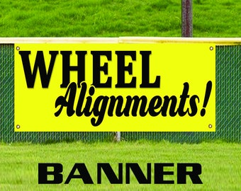 Wheel Alignments Special Service Here Advertising Banner Sign