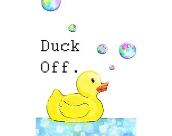 Duck Off.
