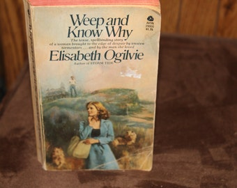 Weep and Know Why, by Elisabeth Ogilvie
