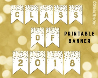 Printable Class of 2018 Graduation Banner Gold Confetti Bunting Instant Digital Download