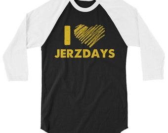 I LOVE JERZDAYS Jersey Shore 3/4 sleeve raglan shirt