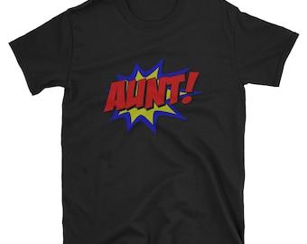 Superhero Aunt T Shirt