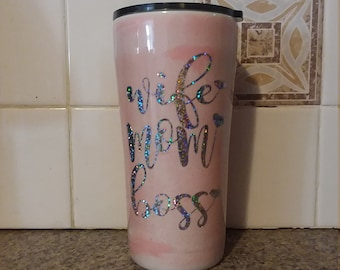 Wife, Mom, Boss 20 oz tumbler.