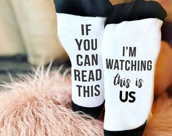If You Can Read This, This Is Us, TV Shows, Funny Socks, Socks, Personalized Socks, Custom Socks, Novelty Socks, Cool Socks --62176-SOX2-603