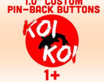 "1"" Custom Pinback buttons"