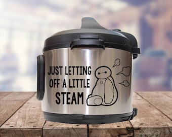 Instant pot Decal, letting off, a little steam, IP decal, crock pot decal, pressure cooker