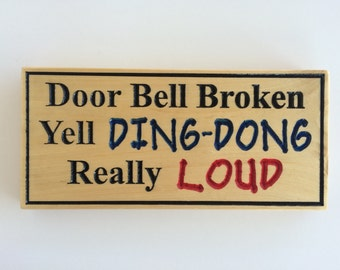 Door Bell Broken Yell Ding Dong Real Loud Wood Carved Sign