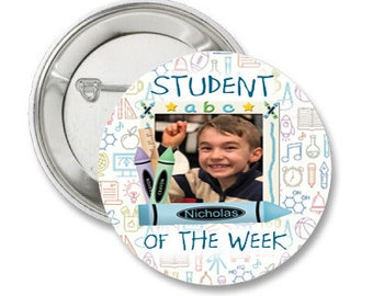 Student Of the Week Photo Pinback Button-3.5 inches