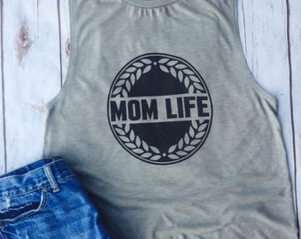 Mom Life, Mom Life Tank Top, Mom Life Tank, Mom Life Shirt, Mom, Gift for Mom, Mom outfit, Mom Tee, Mom, Mommy Shirt, Mommy Tank Top, Mommy