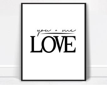 You Me Love Print - Love Prints, Instant Download, Love Printable, Digital Download, Love Art Print, You, Me, Love Print, Modern Wall Art