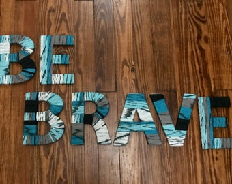 Be Brave wall decor