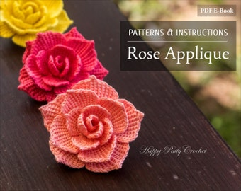 Crochet Rose Pattern - Crochet Flower Pattern for a Rose Applique - Crochet Pattern Flower - Instant Download