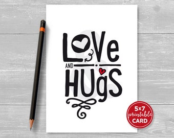 "Printable Love or Valentines Card - Love and Hugs - 5"" x 7""- Contemporary Greeting Card - Includes Printable Envelope Template"
