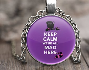 Alice in Wonderland Jewelry, quote necklace, Alice in Wonderland gift for adults, We're All Mad Here necklace, Alice in Wonderland Necklace