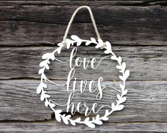 Love Lives Here Wreath Sign