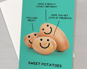 Silly 'Sweet Potatoes' pun card - Funny birthday card
