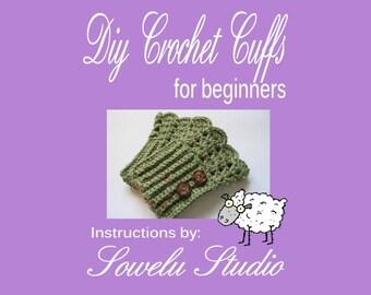 Crochet Pattern, Cuff's, Gauntlets, Fingerless Gloves, Beginner Crochet, Easy Crochet Pattern, DIY