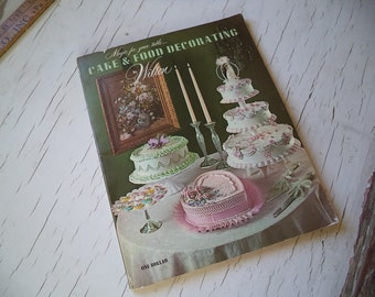 Vintage Magic for Your Table... Cake and Food Decorating by Wilton