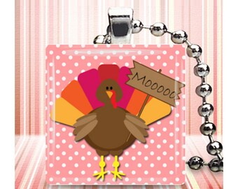 Thanksgiving Turkey Moo Sign Jewelry Glass Tile Necklace NeW