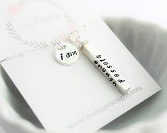 I am Enough • I am Blessed • I am Worth it • I am Loved • Inspirational custom necklace • Motivational gift for her •  Graduation Gift
