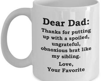 Dear Dad Brat Sibling Father's Day Mug Funny Gift for Father Birthday Coffee Cup