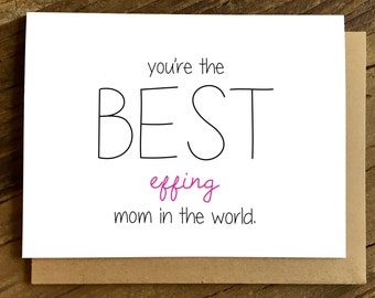Funny Mother's Day Card - Card for Mom - Mom Birthday Card - Best Mom in the World.
