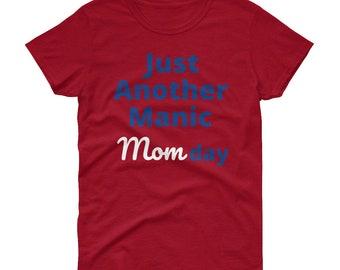 Manic Mom Day Tee