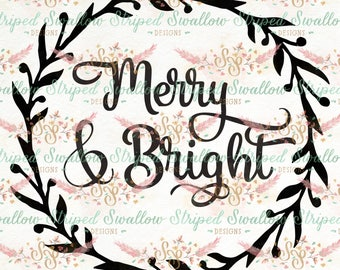 Merry & Bright SVG Digital Cut File