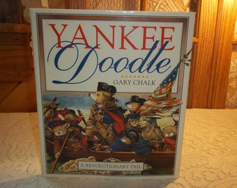 Yankee Doodle A Revolutionary Tail by Gary Clark Vintage 1993 Copy Hardcover w Dust Jacket Excellent Condition Children's History Book