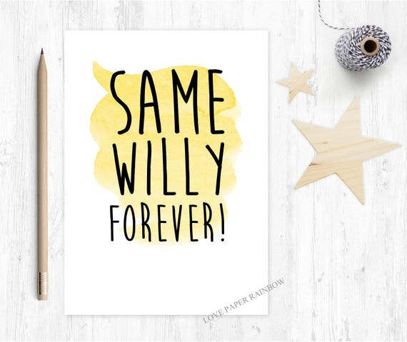 funny engagement card, same willy forever, rude engagement card, rude wedding card, gay wedding card, engagement card for her