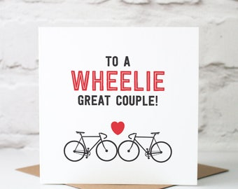 To A Wheelie Great Couple Card