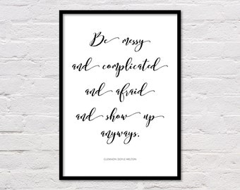 Show Up Print, Quote Poster, Motivational Art, Inspirational Quote Print, Office Wall Art, Black and White Printable, Digital Download