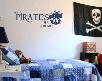 It's a Pirates Life for Me Pirate Ship 44x16 Quote Vinyl Wall Decal Decor Wall Lettering Words Quotes Decals Art Custom