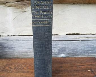 1920's Abraham Lincoln The Prairie Years- Carl Sandburg- Vintage Classic Books- Blue Ribbon- History Buff/Biographies/US American Presidents