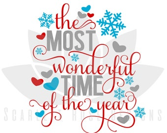 Christmas SVG, It's the Most Wonderful Time of the Year, Love Christmas, Snowflakes cut file for silhouette cameo and cricut