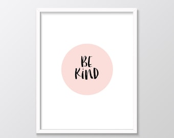 Be Kind Printable Art, Inspirational Typography Print, Instant Download, Wall Art Quote, Pink, Black & White