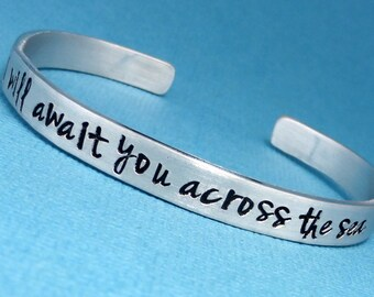 Mass Effect Inspired - I will await you across the sea - A Hand Stamped Bracelet  in Aluminum or Sterling Silver