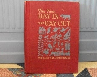 Vintage Alice & Jerry School Book New Day In and Day Out