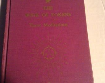 The Book of Tokens Tarot Meditations. 1968 Edition