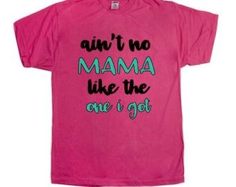 Small Custom Tee | Aint No Mama | Pink Custom | Girls Mama Shirt | Glitter Girls | 6/8 | Ain't No Mama Like The One I Got | Custom Shirt |