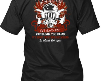 Brotherhood Family T Shirt, Being A Firefighter T Shirt
