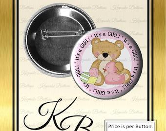 "2.25"" It's Girl Teddy Bear Button, It's A Girl, Birth Announcement, Pin Back Button, Keepsake, Magnet, Pocket Mirror, Key Chain"