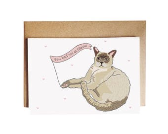 You had me at Meow Cat Card