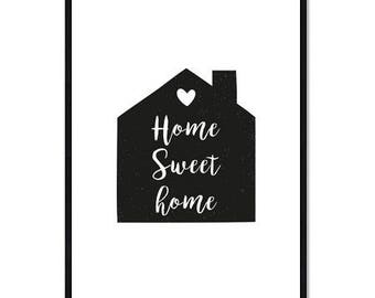 A3 - Digital Poster - Home - Home Sweet Home - Decoration, poster, black and white, house, download, file, digital - A