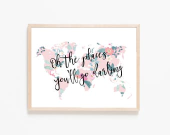 Oh the places you'll go, nursery print, girls nursery print, girls nursery art, world map print