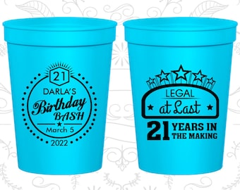 21st Birthday Party Cups, Custom Birthday Party Cups, Legal at Last, Birthday Bash Cups, Birthday Party Cups (20167)